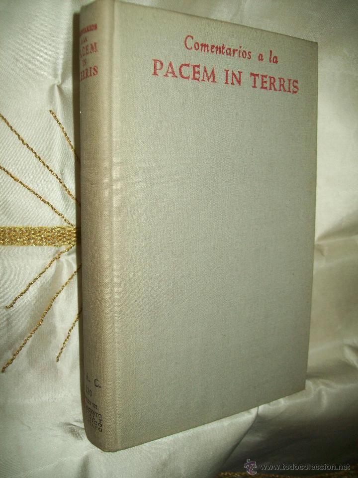 COMENTARIOS A LA PACEM IN TERRIS [ENCÍCLICA DE JUAN XXIII]. VARIOS AUTORES. BAC Nº 230. 1963. (Libros de Segunda Mano - Religión)
