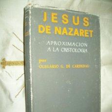 Libros de segunda mano: JESÚS DE NAZARET. APROXIMACIÓN A LA CRISTOLOGÍA. OLEGARIO G. DE CARDEDAL. BAC MAIOR, Nº 9. 1975.. Lote 53190506