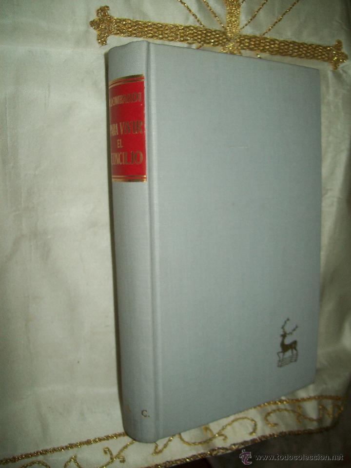 PARA VIVIR EL CONCILIO. R. LOMBARDI. BAC, Nº 297. 1970. (Libros de Segunda Mano - Religión)