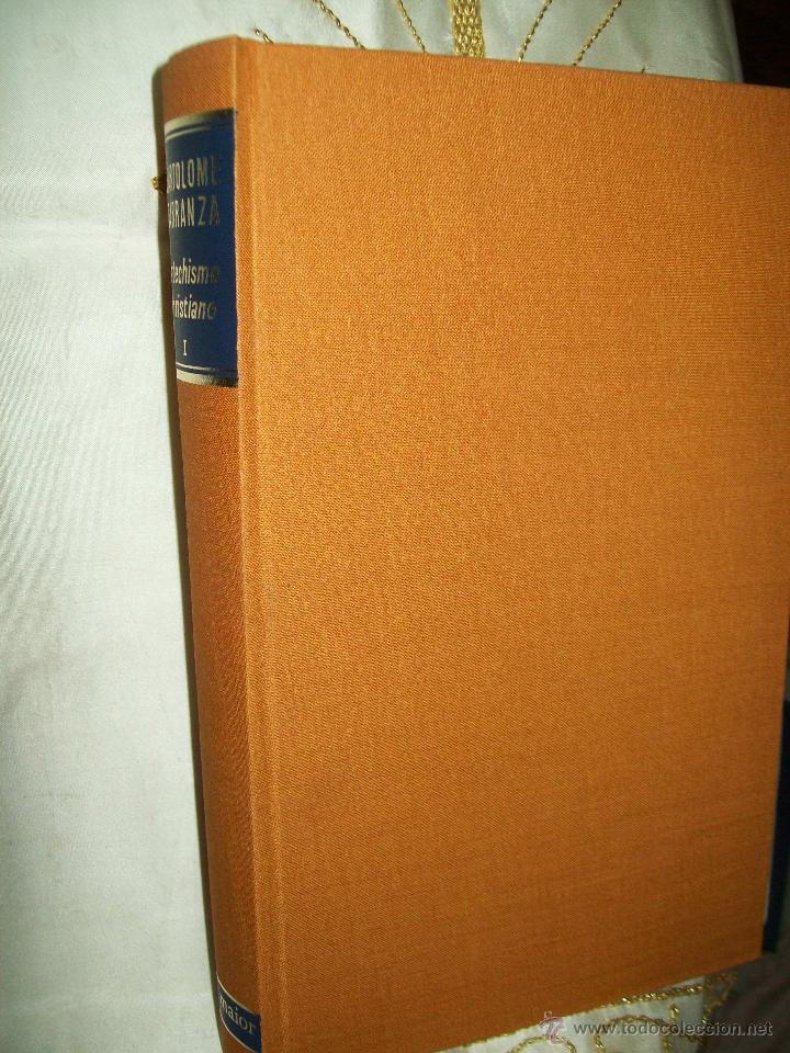 COMENTARIOS SOBRE EL CATECHISMO CHRISTIANO (TOMO 1). B.CARRANZA. BAC MAIOR, Nº 1. 1972. (Libros de Segunda Mano - Religión)