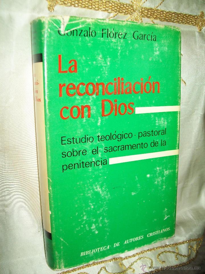LA RECONCILIACIÓN CON DIOS. G. FLÓREZ GARCÍA. BAC, Nº 329. 1971. (Libros de Segunda Mano - Religión)