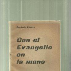 Libros de segunda mano: 3561.- GUERRA CIVIL-BURGOS-CON EL EVANGELIO EN LA MANO-ORATORIA DEL FRENTE-BONIFACIO ZAMORA. Lote 53338937