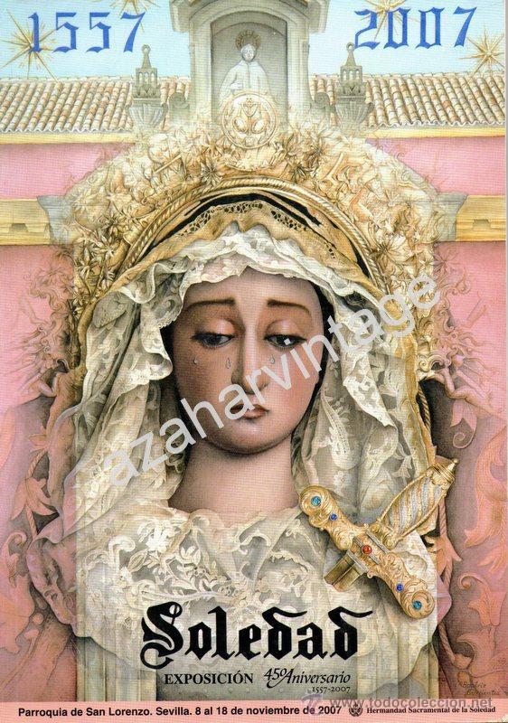 SEMANA SANTA SEVILLA,CATALOGO EXPOSICION 450 ANIVERSARIO SOLEDAD DE SAN LORENZO,220 PAGINAS (Libros de Segunda Mano - Religión)