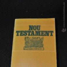Libros de segunda mano: NOU TESTAMENT - ASSOCIACIÓ BIBLICA DE CATALUNYA - RE1. Lote 53529635