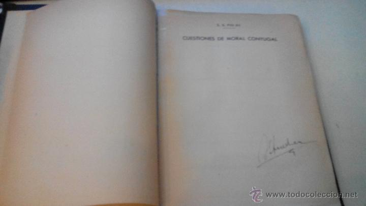 Libros de segunda mano: MORAL CONYUGAL - S.S. PIO XII - JULIO 1952 - CENSURA ECLESIASTICA -MUY DIFICIL - Foto 3 - 53537215