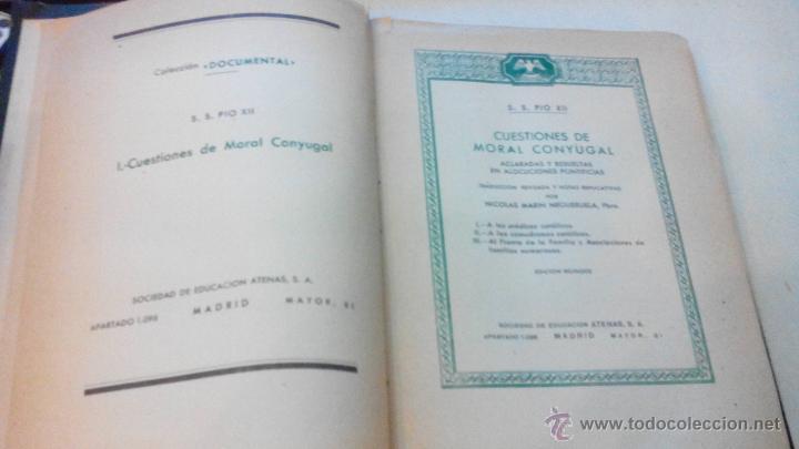 Libros de segunda mano: MORAL CONYUGAL - S.S. PIO XII - JULIO 1952 - CENSURA ECLESIASTICA -MUY DIFICIL - Foto 4 - 53537215