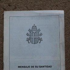 Libros de segunda mano: MENSAJE MDE SU SANTIDAD JUAN PABLO II PARA LA CELEBRACIÓN DE LA JORNADA MUNDIAL DE LA PAZ. . Lote 53665939