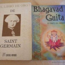 Libros de segunda mano: EL LIBRO DE ORO DE SAINT GERMAIN Y BHAGAVAD GUITA. LOTE DE DOS LIBROS. Lote 53813103