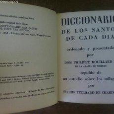 Libros de segunda mano: DICCIONARIO DE LOS SANTOS DE CADA DIA-PHILIPPEROUILLARD. PRIMERA EDICIÓN CASTELLANA 1966. Lote 53819342
