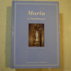 Libros de segunda mano: MARIA A CATALUNYA. LES 41 COMARQUES I LES SEVES PATRONES - JOAN BELMUNT I FIGUERAS - PAGES EDITORS. Lote 54042548