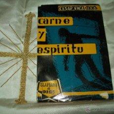 Libros de segunda mano: CARNE Y ESPÍRITU. C. VACA. ED. RELIGIÓN Y CULTURA. 1959.. Lote 54068410