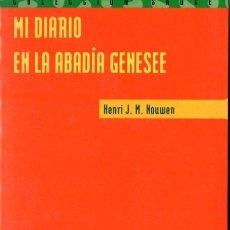 Libros de segunda mano: HENRI HOUWEN ; MI DIARIO EN LA ABADÍA GENESEE (PPC, 1999). Lote 54261341