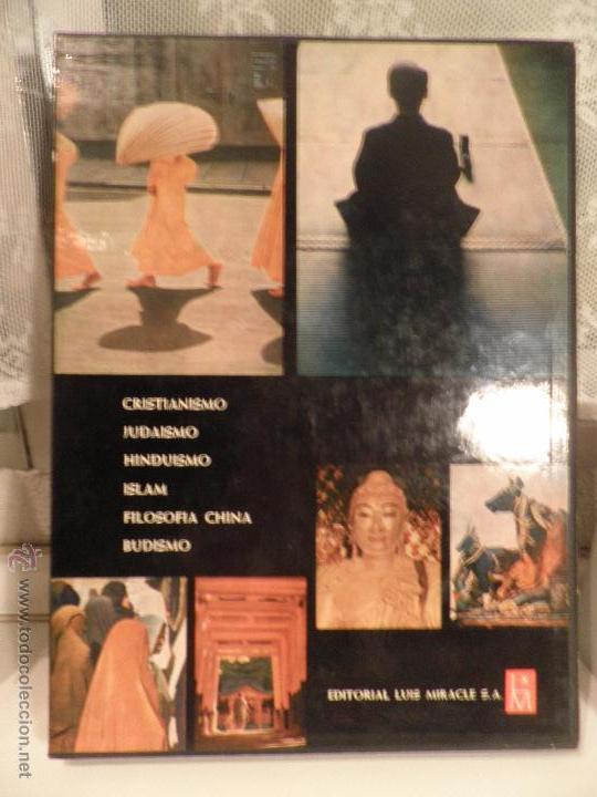 Libros de segunda mano: LAS GRANDES RELIGIONES. REVISTA LIFE. EDIT. LUIS MIRACLE. 2ª EDICION. 1963 - Foto 2 - 54300197