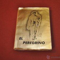 Libros de segunda mano: EL PEREGRINO - JUAN VALL HOMS - EDITORIAL MENSAJE. Lote 54497771