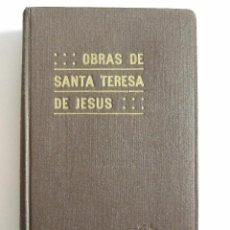Libros de segunda mano: SANTA TERESA DE JESUS - OBRAS COMPLETAS - 1949 - EDICION Y NOTAS DEL P. SILVERIO DE SANTA TERESA. Lote 54586434