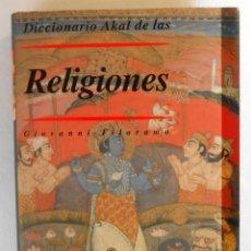 Libros de segunda mano: DICCIONARIO DE LAS RELIGIONES - GIOVANNI FILORAMO EDITORIAL AKAL. Lote 54615174