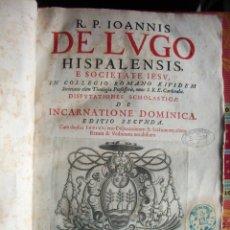 Libros de segunda mano: 1646-INCARNATIONE DOMINICA.JUAN DE LUGO.MONFORTE.MEDINA.VALLADOLID.SALAMANCA.ORIGINAL. Lote 54640312