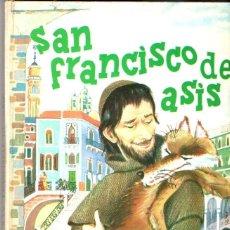 Libros de segunda mano: ISABEL FLORES DE LEMUS : SAN FRANCISCO DE ASÍS (VILAMALA, 1968) . Lote 54722836