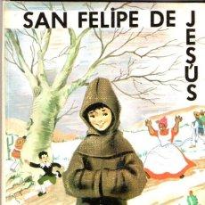 Libros de segunda mano: ISABEL FLORES DE LEMUS : SAN FELIPE DE JESÚS (VILAMALA, 1969) . Lote 54722856