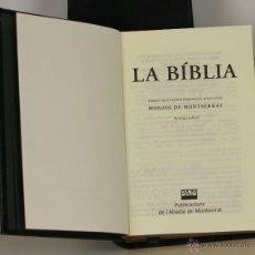 Libros de segunda mano: 7220 - LA BÍBLIA DE MONTSERRAT. 9ª EDICIÓN. MONJOS DE MONTSERRAT. P. ABADIA DE M. 2009.. Lote 54369726