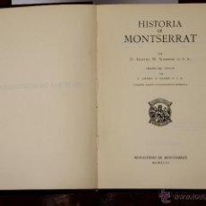 Libros de segunda mano: 6646 - HISTORIA DE MONTSERRAT. ANSELMO M. ALBAREDA. M. DE MONTSERRAT. 1946.. Lote 49976750