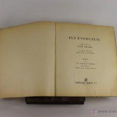Libros de segunda mano: D-546. ELS EVANGELIS. TEXT DELS MONJOS DE MONTSERRAT. EDIT. BARNA. 1961. NUMERADO.. Lote 47834240