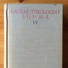 Libros de segunda mano: SACRAE THEOLOGIAE SUMMA - TOMO IV - B.A.C. - 1951. Lote 54874961