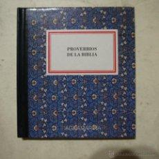 Libros de segunda mano: PROVERBIOS DE LA BIBLIA - GRUPO ANAYA - 1994. Lote 54934615