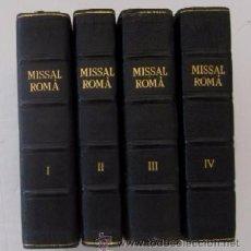 Libros de segunda mano: MISSAL ROMA - COMPLETO 4 VOLUMENES - AÑO 1948 . Lote 56195596