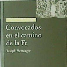 Libros de segunda mano - Convocados en el camino de la Fé. La iglesia como comunión. - RATZINGER, Joseph.- - 51688915