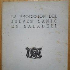 Libros de segunda mano: LUIS MAS GOMIS. LA PROCESIÓN DEL JUEVES SANTO EN SABADELL. 1945.. Lote 55083336
