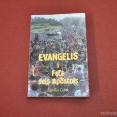 Libros de segunda mano: EVANGELIS I FETS DELS APÒSTOLS EDITORIAL CLARET - RE3. Lote 55137665