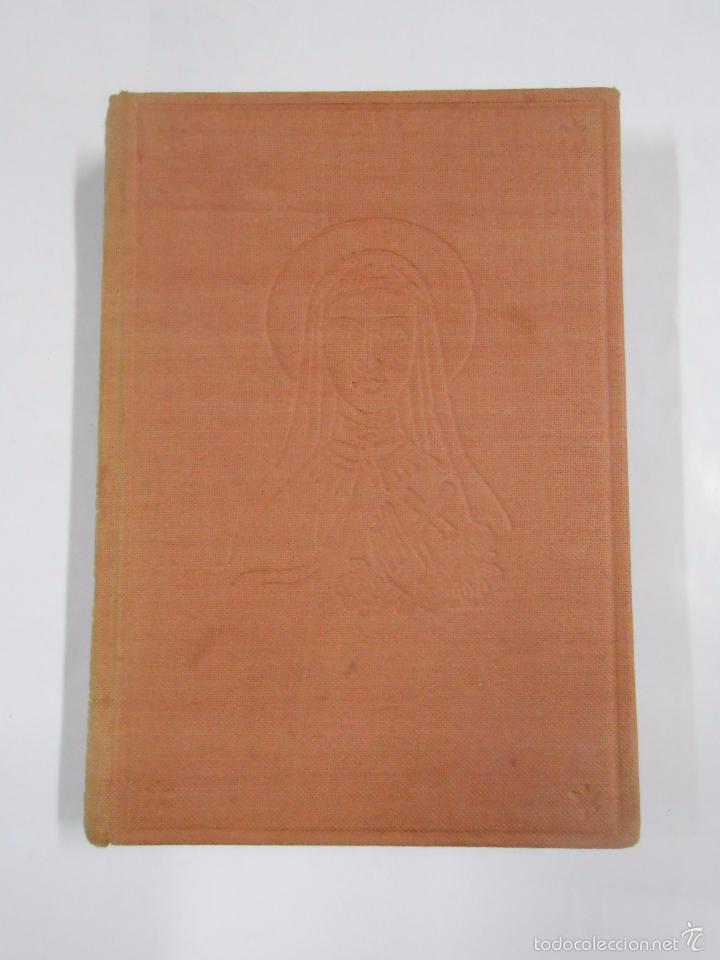 SANTA TERESITA. VIDA DE TERESA DE LISIEUX. MAXENCE VAN DER MEERSCH. TDK270 (Libros de Segunda Mano - Religión)