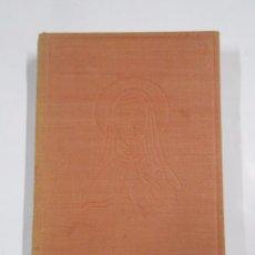 Libros de segunda mano: SANTA TERESITA. VIDA DE TERESA DE LISIEUX. MAXENCE VAN DER MEERSCH. TDK270. Lote 160045612