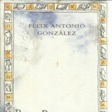 Libros de segunda mano: PADRE LIBRO. FÉLIX ANTONIO GONZÁLEZ. EDICIÓN CONMEMORATIVA DE LA FERIA DEL LIBRO DE VALLADOLID. 1999. Lote 55313705