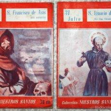 Libros de segunda mano: COLECCION NUESTROS SANTOS. 1944 S. FRANCISCO DE ASIS Y S. IGNACIO DE LOYOLA.. Lote 55362368
