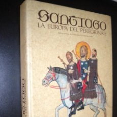 Libros de segunda mano: SANTIAGO LA EUROPA DEL PEREGRINAJE / PAOLO CAUCCI VON SAUCKEN. Lote 55396362