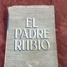 Livres d'occasion: EL PADRE RUBIO. 1953. Lote 55690972