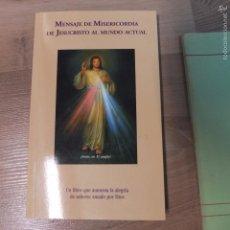 Libros de segunda mano: MENSAJE DE MISERICORDIA DE JESUCRISTO AL MUNDO ACTUAL-120PG. Lote 56181864