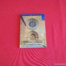 Libros de segunda mano: MONASTERIO CISTERCIENSE DE SANTA MARIA DE HUERTA. Lote 56237138