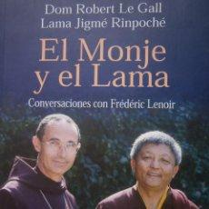 Libros de segunda mano: EL MONJE Y EL LAMA CONVERSACIONES CON FREDERIC LENOIR FILOKALIA 2002. Lote 56630128