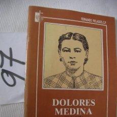 Libros de segunda mano: DOLORES MEDINA - FUNDADORA DE LAS HIJAS DE LA PASION. Lote 56860376