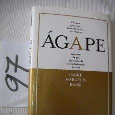 Libros de segunda mano: AGAPE - PADRE MARCELO ROSSI. Lote 56860421