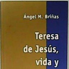 Libros de segunda mano: TERESA DE JESÚS, VIDA Y PALABRA.. Lote 55953114