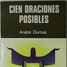 Libros de segunda mano: CIEN ORACIONES POSIBLES.. Lote 55953176