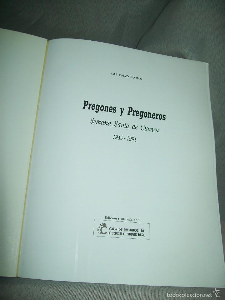Libros de segunda mano: Pregones y Pregoneros. Semana Santa de Cuenca 1945-1991. L. Calvo Cortijo. Ed. Caja Cu. y CR. 1992. - Foto 2 - 152424804