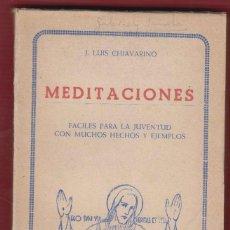 MEDITACIONES LUIS CHIAVARINO EDICIONES PAULINAS 173 PÁGINAS VITORIA 1948 LR3152