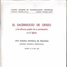 Libros de segunda mano: EL SACERDOCIO DE CRISTO (C.S.I.C. 1969) SIN USAR.. Lote 56969157