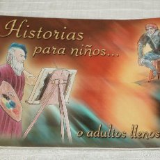 Libros de segunda mano: HISTORIAS PARA NIÑOS O ADULTOS LLENOS DE FE. Lote 56978729