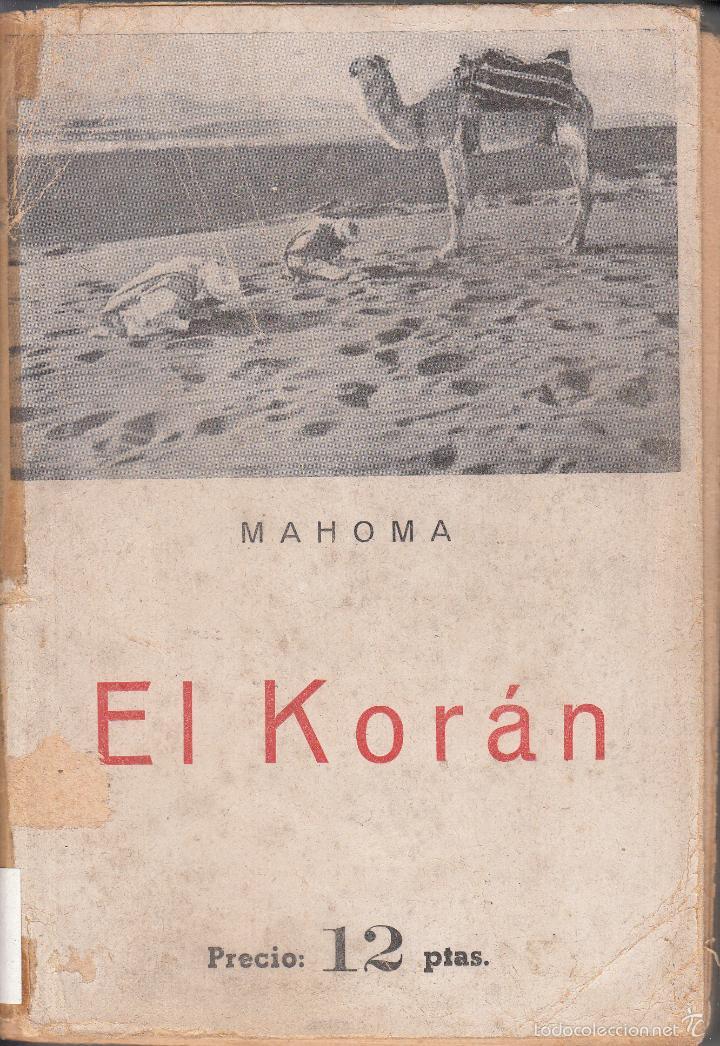 EL KORÁN. MAHOMA. EDICIONES IBÉRICAS. (Libros de Segunda Mano - Religión)